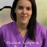 DULCE MARÍA LÓPEZ MONTES <BR /> Hizo curso de Atv en el año 2009 y acaba de finalizar un curso de atv de  anestesia de PA .  Estuvo de prácticas en Exovet durante año y medio, en protección animal , servicio de ambulancia veterinaria y en otros hospitales veterinarios de la Comunidad de Madrid hasta que en agosto de 2016 se incorporó al equipo de urgencias . Actualmente está tanto en el servicio de día como emn el de urgencias de nuestro Hospital.